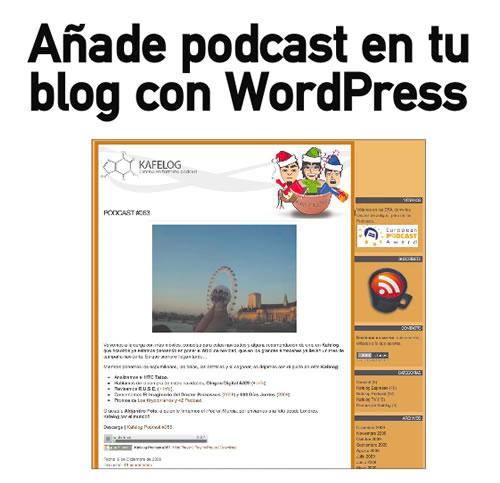 Añade un podcast a tu blog con Wordpress (Personal Computer)